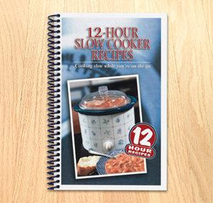 12 HR SLOW COOKER REC. COOKBOOK